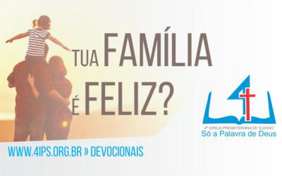 Tua família é feliz?